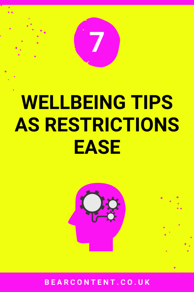 7 wellbeing tips as restrictions ease