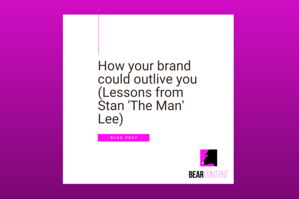 How your brand could outlive you (Lessons from Stan 'The Man' Lee) (Twitter)
