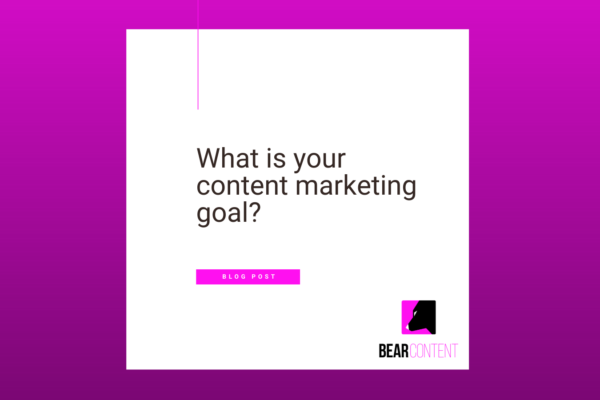 What is your content marketing goal?