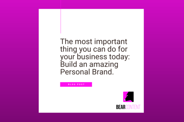 he most important thing you can do for your business today: Build an amazing Personal Brand.
