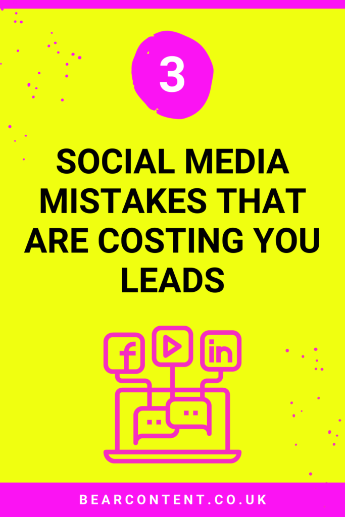 3 social media mistakes that are costing you leads