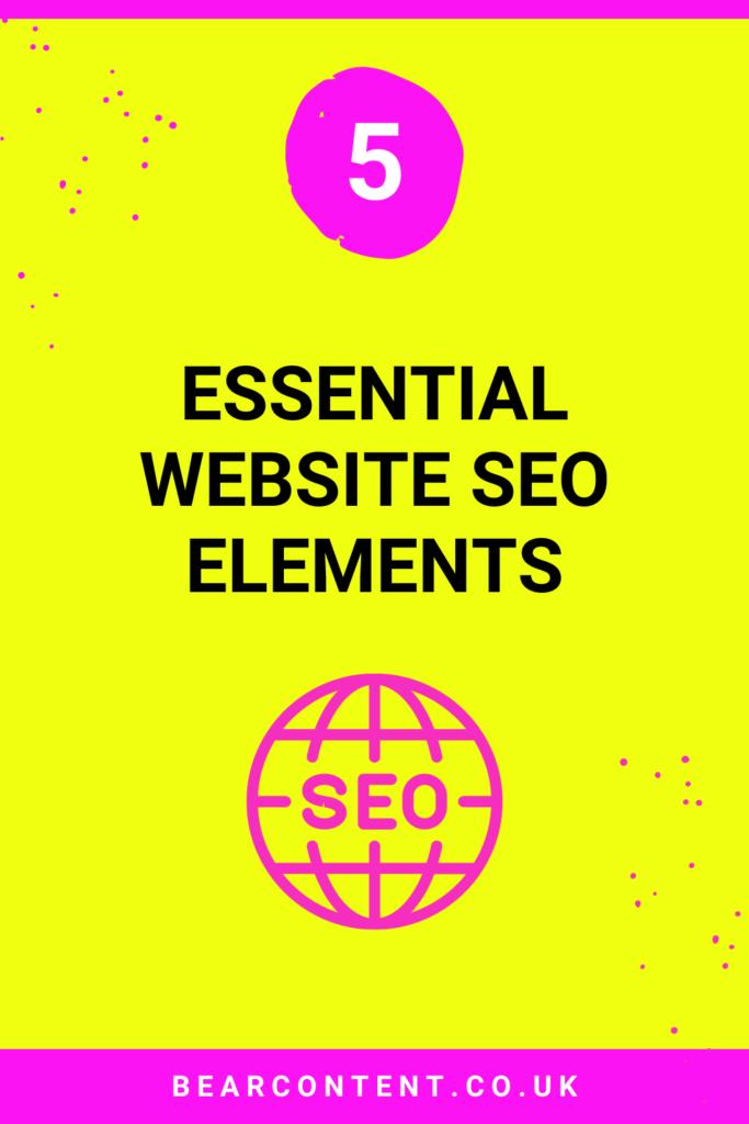 5 essential website SEO elements